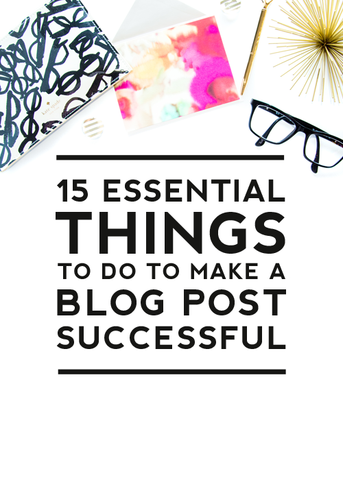 Comment on 15 Essential Things to Do to Make a Blog Post Successful by Lavonne