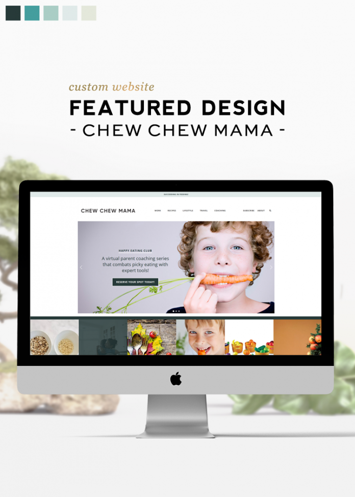 Custom Design Feature | Chew Chew Mama