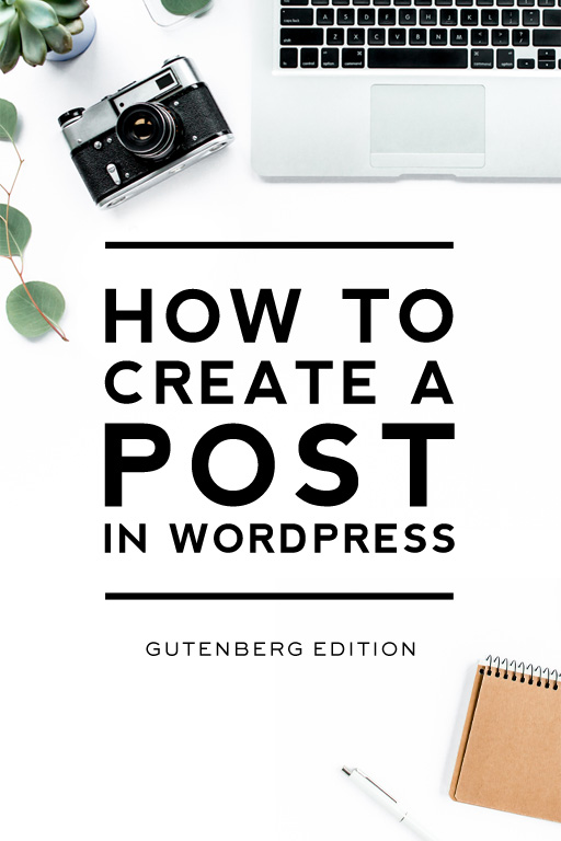 Create a post in WordPress (Gutenberg edition)