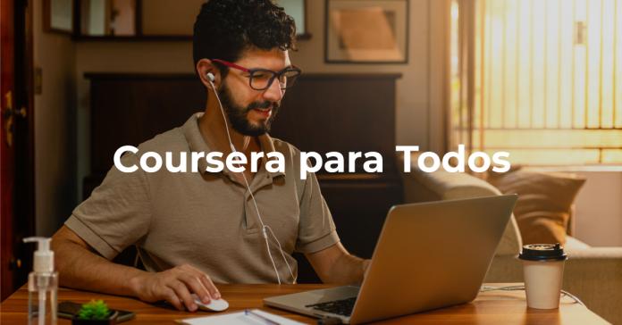 Coursera para Todos: Aprendizaje gratuito en línea durante COVID-19