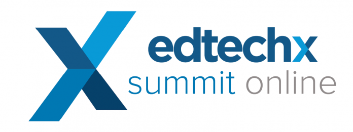 EdTechX Summit: Lessons learned for higher education duringCOVID-19