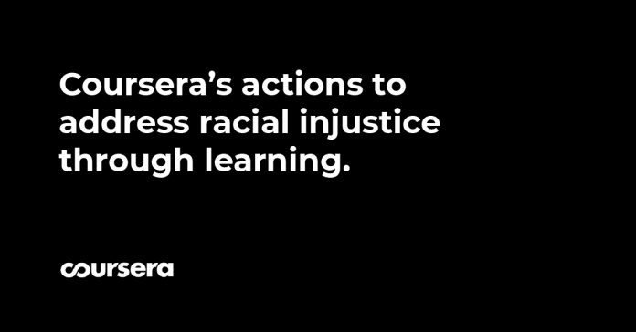 A memo Coursera CEO and executives sent to employees earlier today reaffirming Coursera's actions to address racial injustice through learning