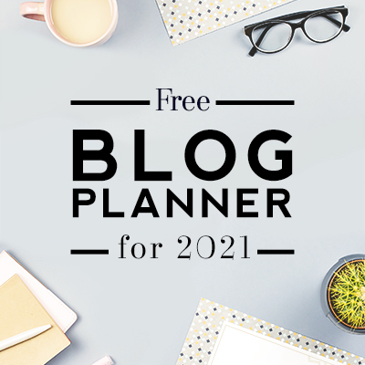 Free Ultimate Blog Planner 2021 – Make this your year!
