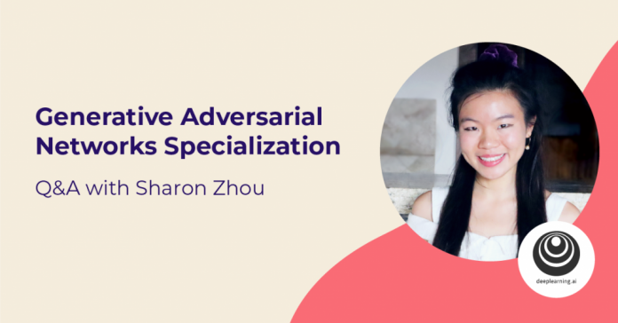 Generative Adversarial Networks (GANs) Specializtion from DeepLearning.AI: Q&A with Sharon Zhou