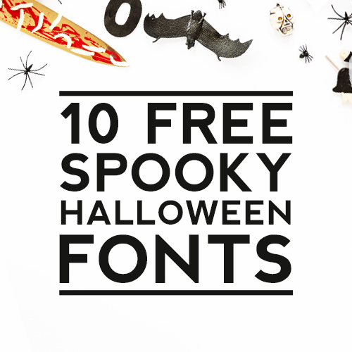 10 Best Scary Halloween Fonts – Free Download links inside!