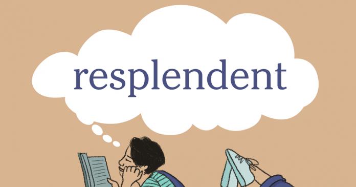 Word + Quiz: resplendent