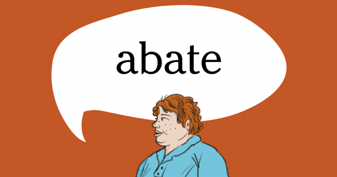 Word of the Day: abate