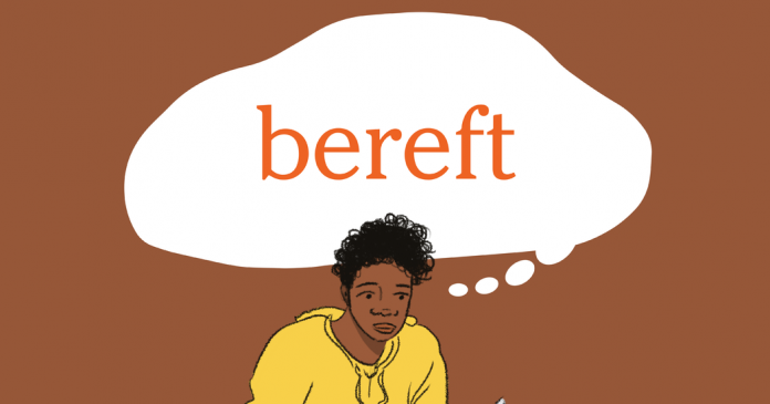 Word of the Day: bereft