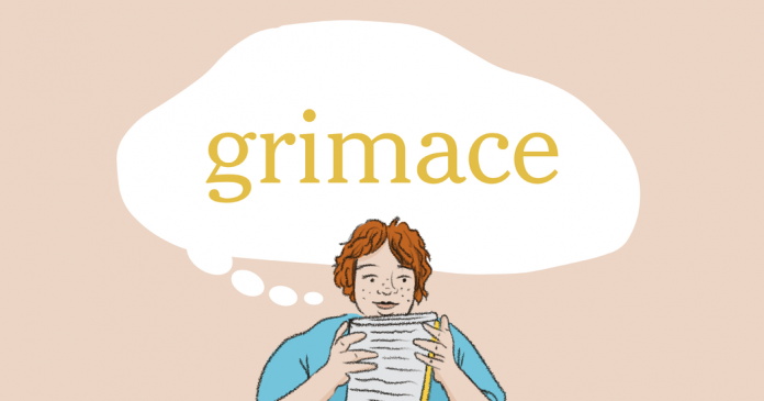 Word of the Day: grimace