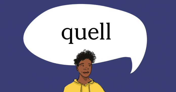 Word of the Day: quell