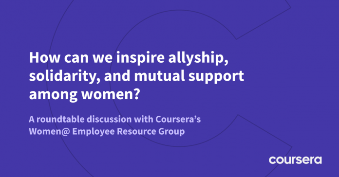 Coursera Round-Table Discussion: How Women Can Support One Another