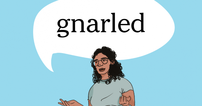 Word of the Day: gnarled