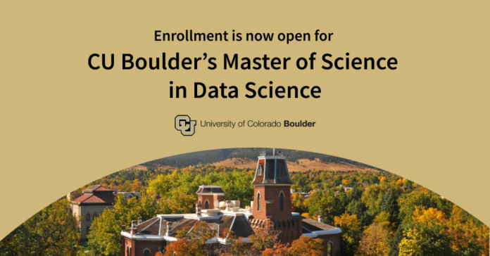 Enrollment is open for the University of Colorado Boulder's Master of Science in Data Science—No application required
