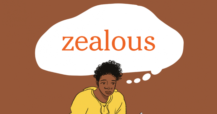 Word of the Day: zealous