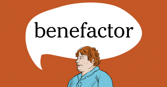 Word of the Day: benefactor