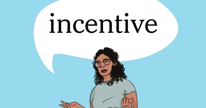 Word of the Day: incentive