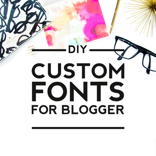 How to Use Customize Fonts with Blogger
