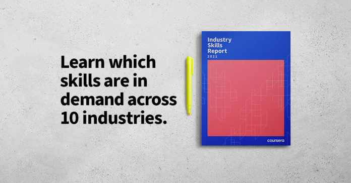 Coursera Industry Skills Report highlights critical skills gaps as digital transformation investments accelerate across all major industries