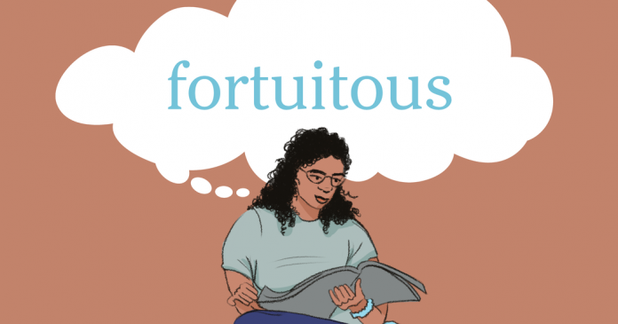 Word of the Day: fortuitous